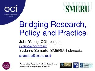 Bridging Research, Policy and Practice