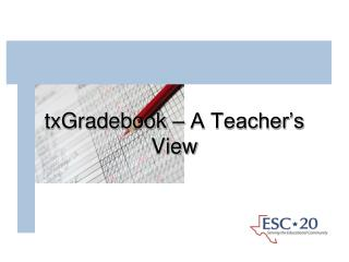 txGradebook  – A Teacher's View