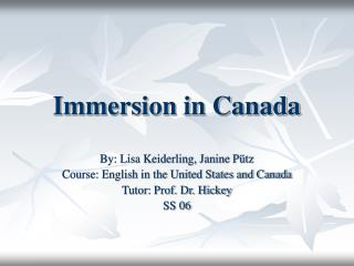 Immersion in Canada