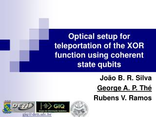 Optical setup for teleportation of the XOR function using coherent state qubits