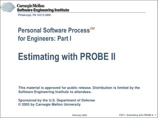 Personal Software Process  for Engineers: Part I Estimating with PROBE II