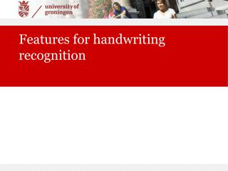 Features for handwriting recognition