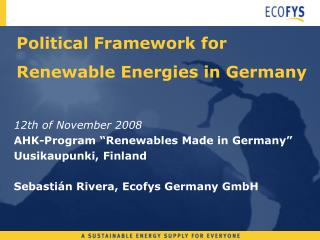 Political Framework for Renewable Energies in Germany