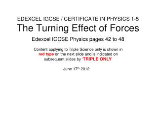 EDEXCEL IGCSE / CERTIFICATE IN PHYSICS 1-5 The Turning Effect of Forces