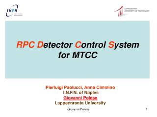 RPC D etector  C ontrol  S ystem for MTCC