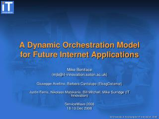 A Dynamic Orchestration Model for Future Internet Applications