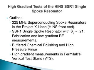 High Gradient Tests of the HINS SSR1 Single Spoke Resonator