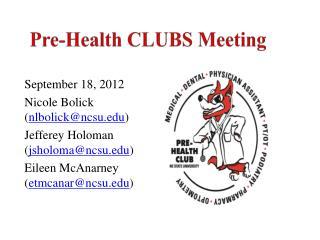 Pre-Health CLUBS Meeting