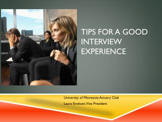Tips for a Good Interview Experience