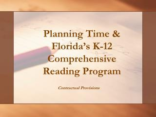Planning Time & Florida's K-12 Comprehensive Reading Program