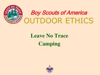 Boy Scouts of America OUTDOOR ETHICS
