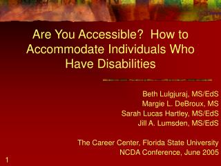 Are You Accessible?  How to Accommodate Individuals Who Have Disabilities