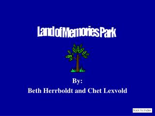 By: Beth Herrboldt and Chet Lexvold