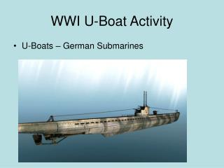 WWI U-Boat Activity