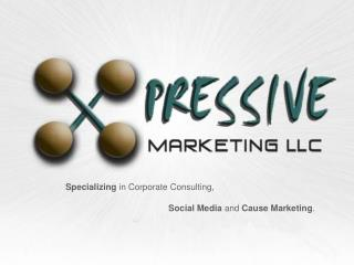 Specializing in Corporate Consulting, Social Media and Cause Marketing .