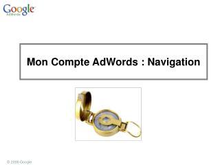 Mon Compte AdWords : Navigation