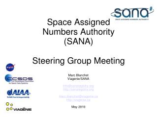 Space Assigned  Numbers Authority (SANA) Steering Group Meeting