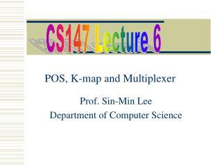 Prof. Sin-Min Lee Department of Computer Science