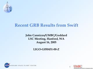 Recent GRB Results from Swift