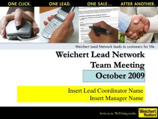 Weichert Lead Network  Team Meeting October 2009