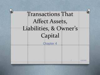 Transactions That Affect Assets, Liabilities, & Owner's Capital