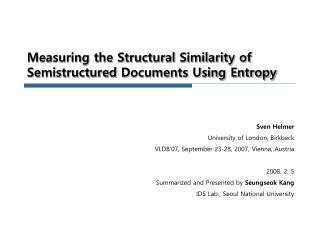 Measuring the Structural Similarity of  Semistructured  Documents Using Entropy