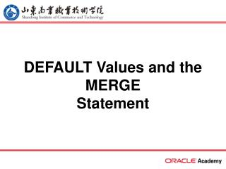 DEFAULT Values and the MERGE Statement