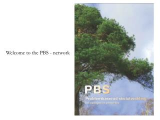Welcome to the PBS - network