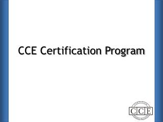 CCE Certification Program