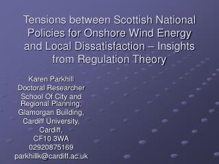 Tensions between Scottish National Policies for Onshore Wind Energy and Local Dissatisfaction   Insights from Regulation