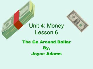 Unit 4: Money Lesson 6