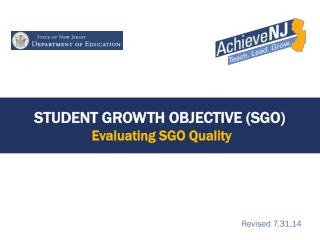 Student Growth Objective (SGO)  Evaluating SGO Quality