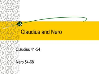 Claudius and Nero