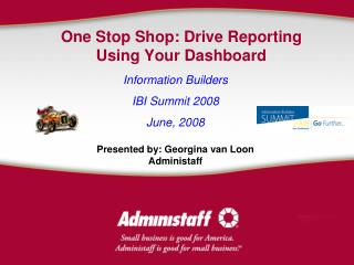 One Stop Shop: Drive Reporting Using Your Dashboard