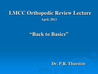 LMCC Orthopedic Review Lecture