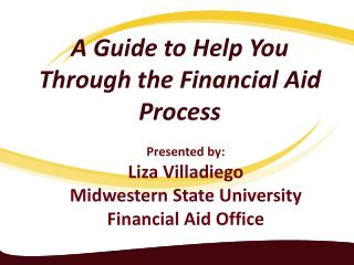 A Guide to Help You Through the Financial Aid Process