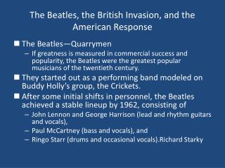 The Beatles, the British Invasion, and the American Response