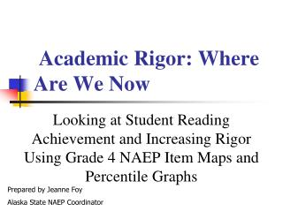 Academic Rigor: Where Are We Now