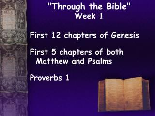 """Through the Bible""  Week 1"