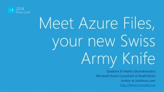 Meet Azure Files, your new Swiss Army Knife