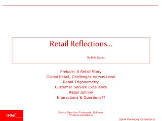 Retail Reflections… By Bela Gupta
