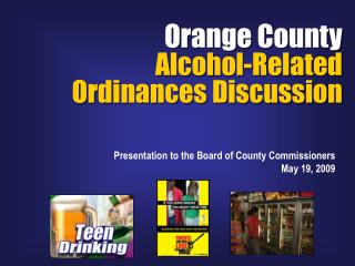 Orange County Alcohol-Related Ordinances Discussion