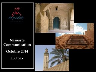 Namaste Communication Octobre 2014 130 pax