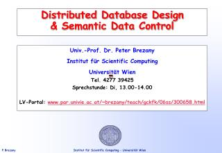 Distributed Database Design & Semantic Data Control