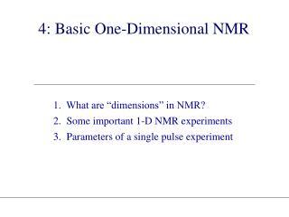 4: Basic One-Dimensional NMR