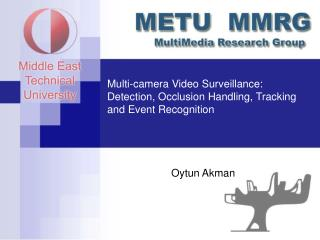 Multi-camera Video Surveillance: Detection, Occlusion Handling, Tracking and Event Recognition