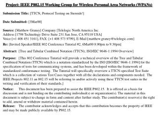 Project: IEEE P802.15 Working Group for Wireless Personal Area Networks (WPANs) Submission Title:  [TTCN, Protocol Testi