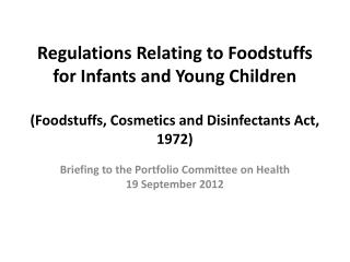 Briefing to the Portfolio Committee on Health 19 September 2012