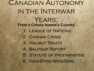 Canadian Autonomy in the Interwar Years: