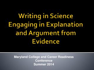 Writing in Science Engaging in Explanation and Argument from Evidence